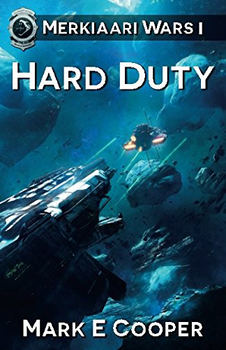 9780954512231: Hard Duty: Merkiaari Wars (Volume 1)