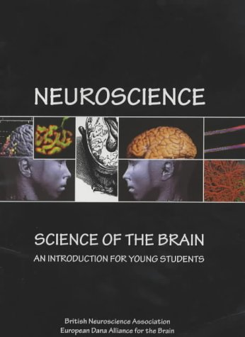 9780954520403: Neuroscience: Science of the Brain - An Introduction for Young Students
