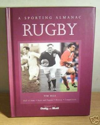 Rugby: A Sporting Almanac: unknown