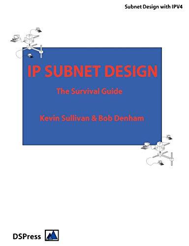 IP Subnet Design (0954528808) by Bob Denham; Kevin Sullivan
