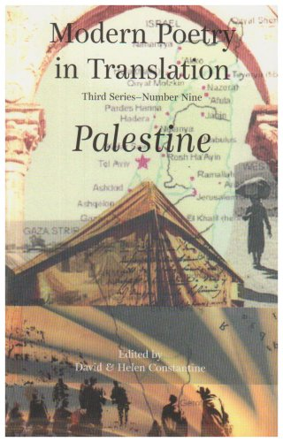 Modern Poetry in Translation 3/9: Palestine Third: CONSTANTINE, David &