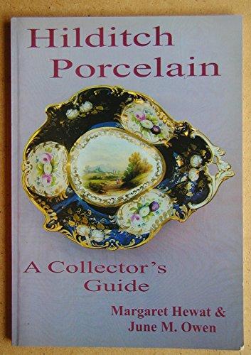 9780954536909: Hilditch Porcelain: A Collectors Guide