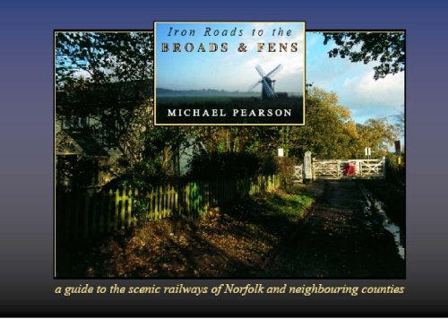 9780954538378: Iron Roads to the Broads & Fens