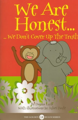 9780954541101: We are Honest: We Don't Cover Up the Truth (Golden Rules S.)