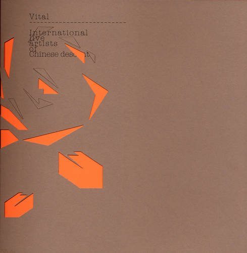 9780954544065: Vital: International Live Artists of Chinese Descent (English and Chinese Edition)
