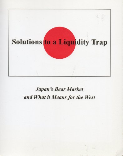 9780954550103: Solutions to a Liquidity Trap: Japan's Bear Market and What it Means for the West