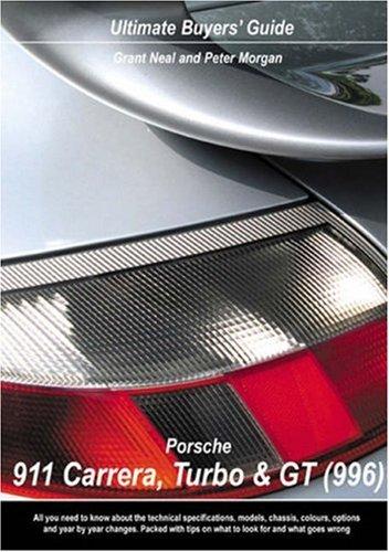 9780954557959: Porsche 911 Carrera, Turbo & GT (996) Ultimate Buyers' Guide