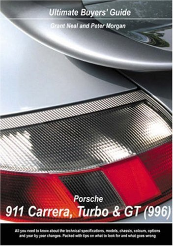 9780954557959: Porsche 911 Carrera, Turbo & GT (996) Ultimate Buyers' Guide