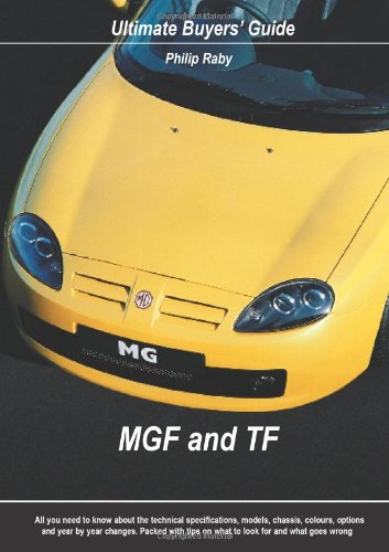 9780954557966: MGF and TF (1995-2004) (Ultimate Buyers' Guide)