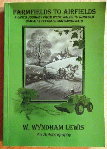 The Autobiography of William Wyndham Lewis: Farm