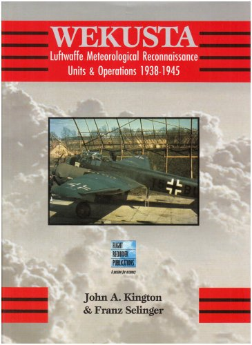 9780954560584: Wekusta: Luftwaffe Weather Reconnaissance Units in World War Two