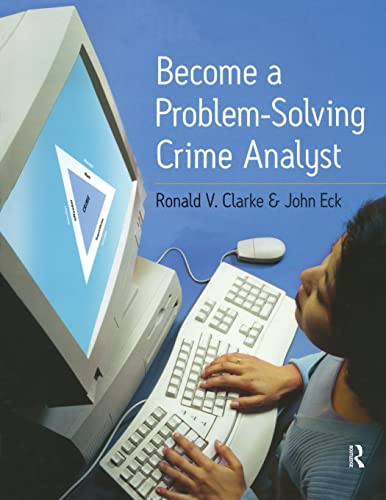 9780954560706: Become a Problem-Solving Crime Analyst