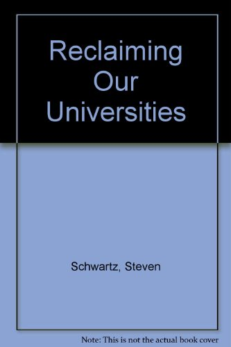 9780954561130: Reclaiming Our Universities