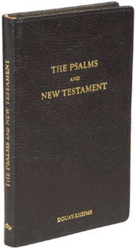 Psalms and New Testament - Douay-Rheims (Black: Roman Catholic Church