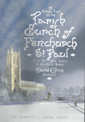 9780954563653: A Virtual Tour of the Parish Church of Fenchurch St Paul from the Nine Tailors by Dorothy L. Sayers