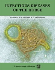 9780954568924: Infectious Diseases of the Horse
