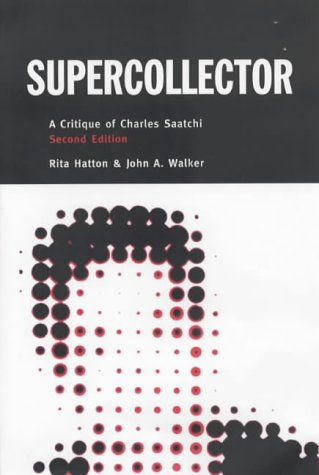 9780954570200: Supercollector: A Critique of Charles Saatchi