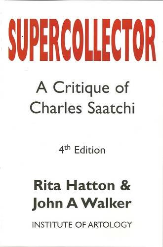 9780954570248: Supercollector: A Critique of Charles Saatchi