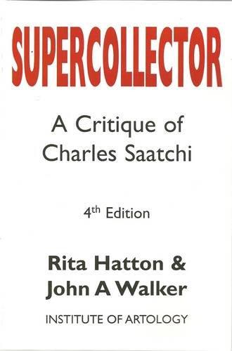 9780954570248: Supercollector: A Critique of Charles Saatchi