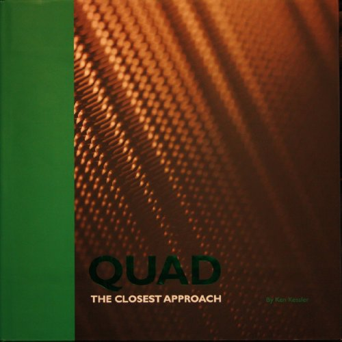Quad: The Closest Approach: Ken Kessler