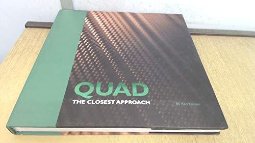 Quad: The Closest Approach: Kessler, Ken