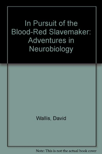 In Pursuit of the Blood-Red Slavemaker: Wallis, David