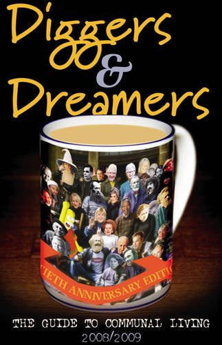 9780954575724: Diggers and Dreamers 2008/09: The Guide to Communal Living