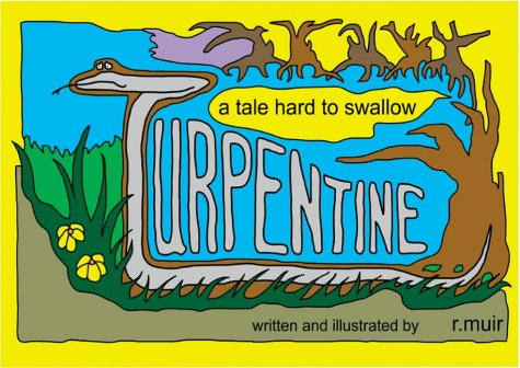 9780954575953: Turpentine: A Tale Hard to Swallow