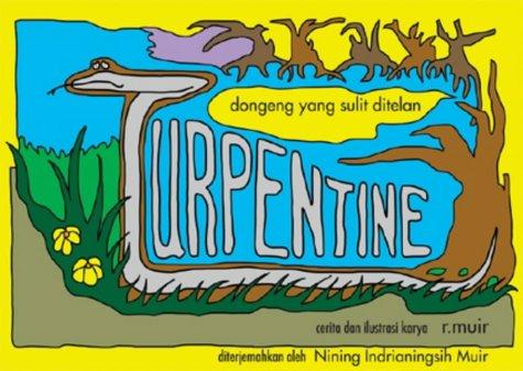 9780954575977: Turpentine: dongeng yang sulit ditelan (Indonesian Edition)