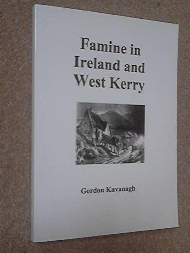 9780954581602: Famine in Ireland and West Kerry