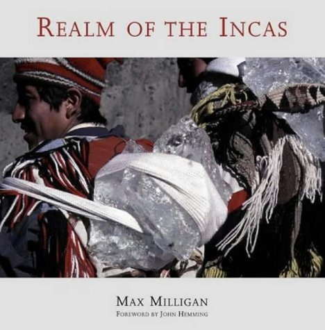 Realm of the Incas: Milligan, Max
