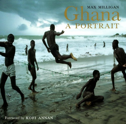 Ghana: A Portrait (Hardback): Max Milligan