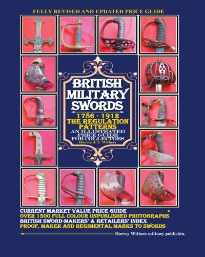 9780954591052: British Military Swords 1786-1912: The Regulation Patterns An Illustrated Price Guide for Collectors