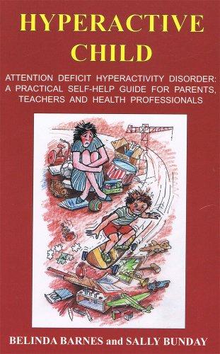 Hyperactive Child: Belinda Barnes, Sally Bunday