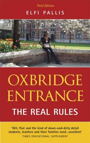 Oxbridge Entrance: The Real Rules: Pallis, Elfi