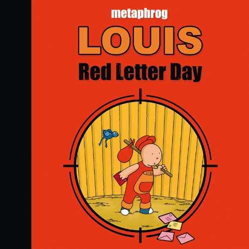 Louis: Red Letter Day: Metaphrog