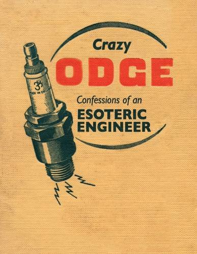 9780954598556: Crazy Odge: Confessions of an Esoteric Engineer