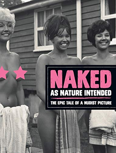 9780954598594: Naked as Nature Intended