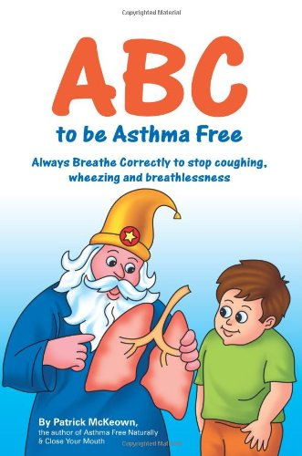 9780954599621: ABC to be Asthma Free. Buteyko Clinic self help book for children