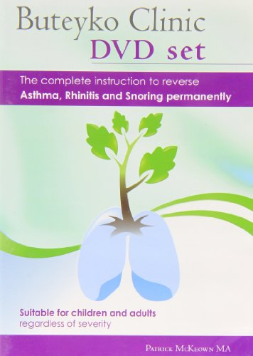 9780954599690: Buteyko Clinic Method; the Complete Instruction to Reverse Asthma, Rhinitis and Snoring Permanently: Suitable for Children and All Adults Regardless of Severity