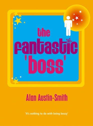 The Fantastic Boss: Alan Austin-Smith