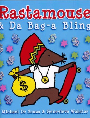 9780954609825: Rastamouse and Da Bag-a Bling