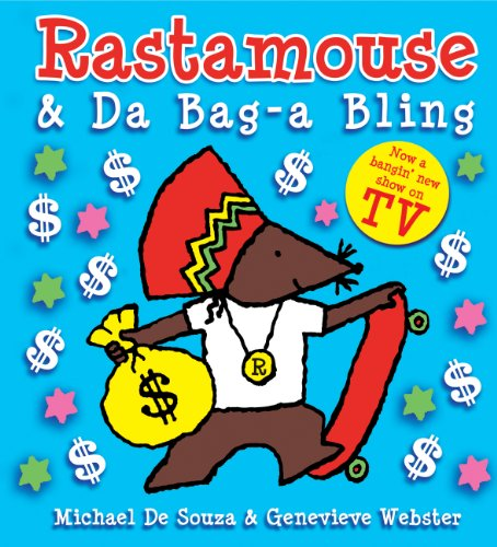 9780954609849: Rastamouse and Da Bag-a Bling