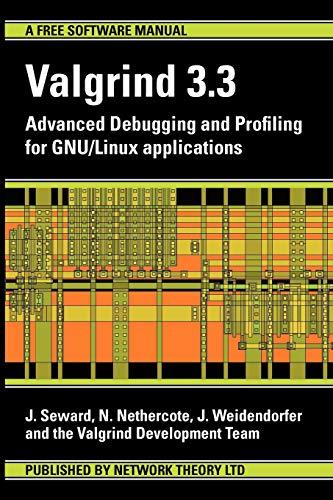 9780954612054: Valgrind 3.3 - Advanced Debugging and Profiling for Gnu/Linux Applications