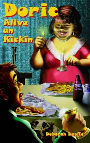 Doric: Alive an Kickin: Leslie, Deborah