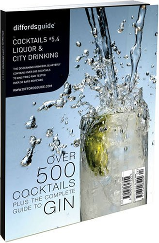 Diffordsguide to Cocktails, Liquor and City Drinking: No. 5.4: Simon Difford