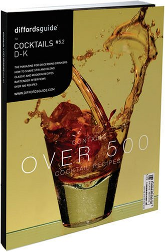 9780954617462: Diffords Guide to Cocktails, D-K