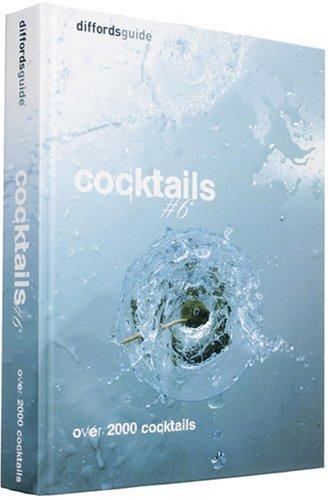 9780954617486: diffordsguide to Cocktails: Volume 6 (Diffordsguide)