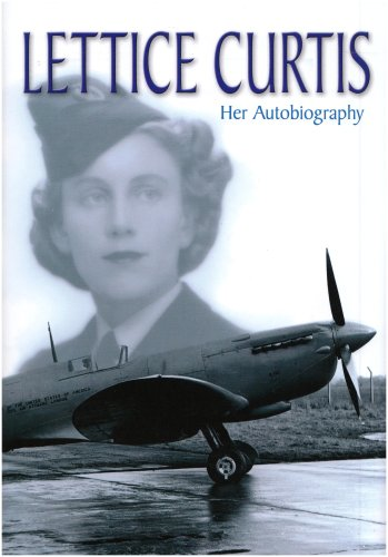 9780954620110: Lettice Curtis: Her Autobiography
