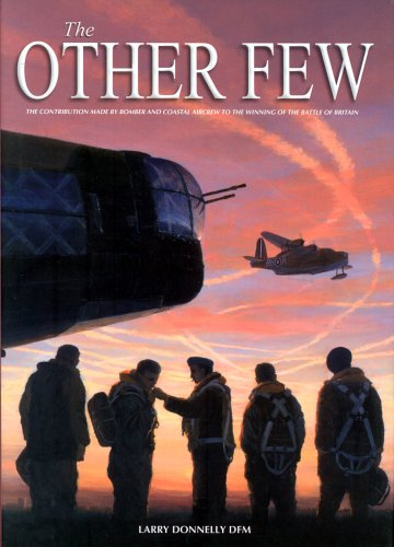 9780954620127: The Other Few: Bomber and Coastal Command Operations in the Battle of Britain